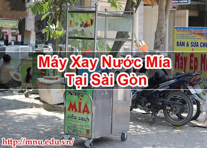 Máy Xay Nước Mía Tại Sài Gòn